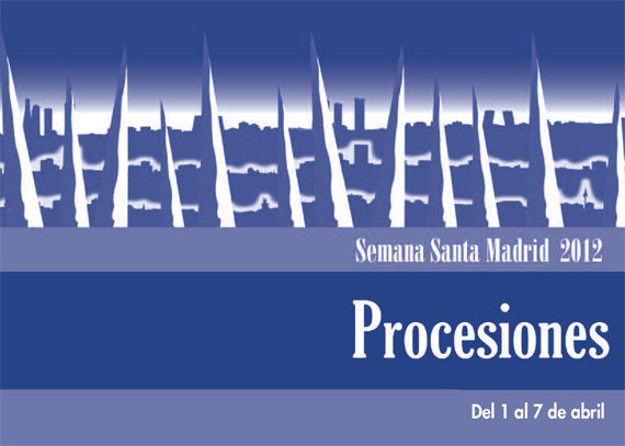 Procesiones Semana Santa Madrid 2012