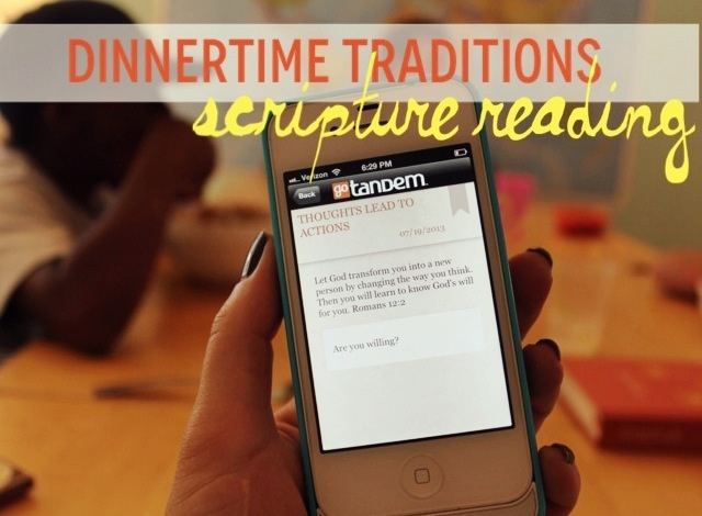 Family Dinner Traditions: Scripture reading