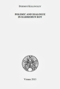 [Killingley: Polemic and Dialogue in Rammohun Roy, 2013]