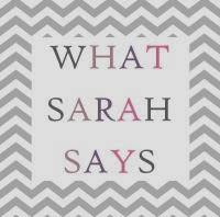 What Sarah Says