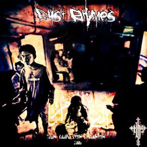 Dust Rhymes - Ston Kairo Twn Zhtianwn