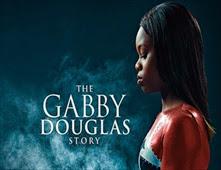 فيلم The Gabby Douglas Story