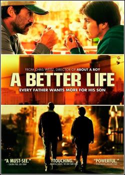 Uma Vida Melhor – Dublado