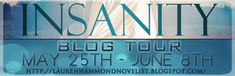 Tour: Guest Post & Giveaway: Insanity by Lauren Hammond