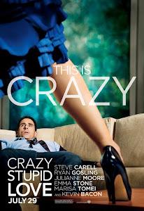 Yêu Điên Dại - Crazy Stupid Love poster