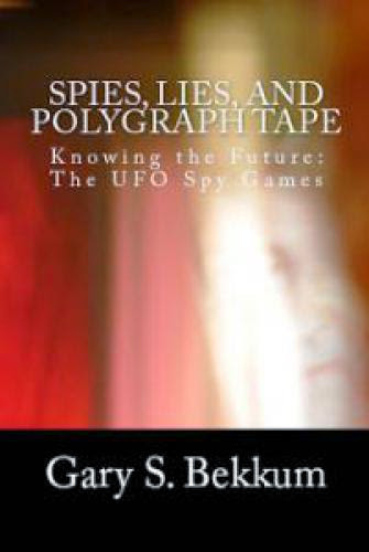 The Spies Lies And Polygraph Tape Book