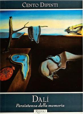 Rizzoli - Cento Dipinti - Dali - Persistenza della memoria (1998) Ita