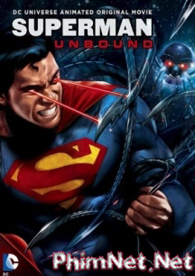 Phim Trận Chiến Không Hồi Kết - Superman: Unbound