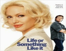 مشاهدة فيلم Life or Something Like It