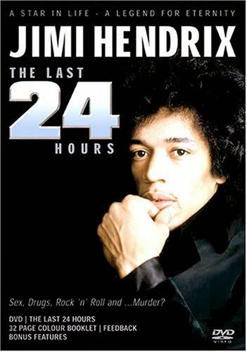 The Last 24 Hours With Jimi Hendrix