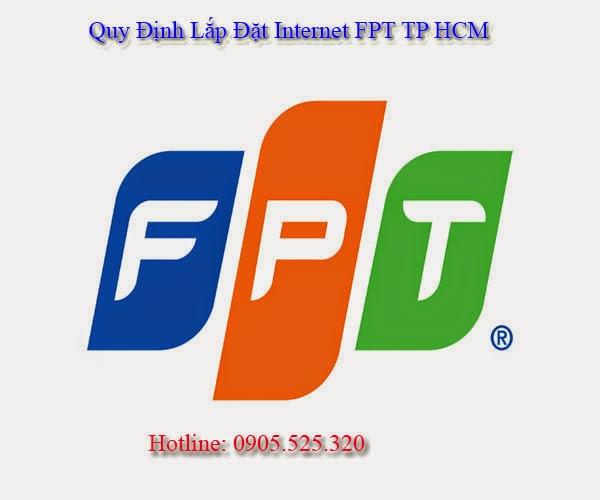 Quy Định Lắp Đặt Internet FPT TP HCM