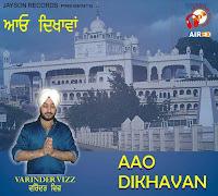 Varinder Vizz - Aao Dikhavan