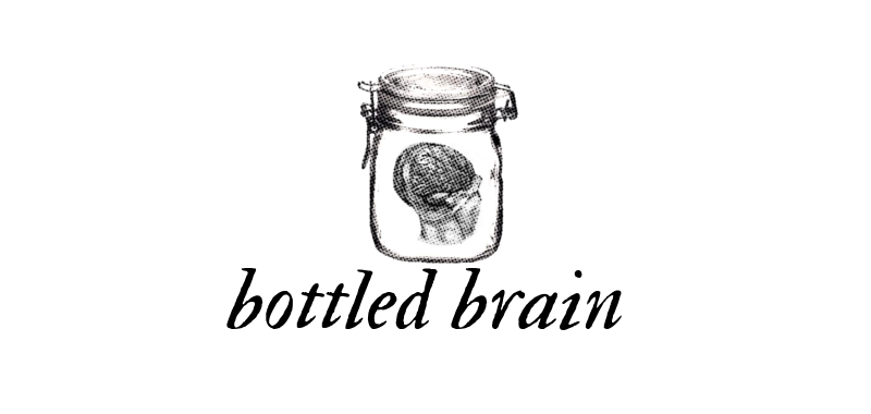 Bottled Brain