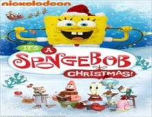 مشاهدة فيلم Its A SpongeBob Christma