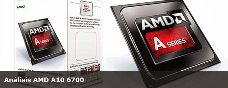 Análisis AMD A10 6700