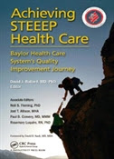 Achieving STEEEP Health Care: Baylor Health Care System's Quality Improvemen