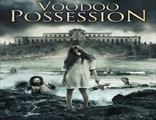 فيلم Voodoo Possession