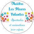 Théâtre Les Fleurs Volantes S