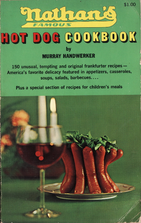 Nathan'a Hot Dog Cookbook ©1968