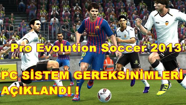Pro Evolution Soccer 2013 PC Sistem Gereksinimleri
