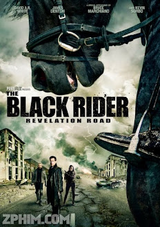 Kỵ Sĩ Đen - The Black Rider: Revelation Road (2014) Poster