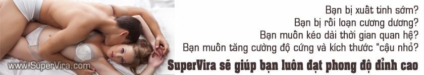supervira, super vira , thuốc supervira, thuốc tăng sinh lý, ngăn xuất tinh sớm, thuốc cường dương, thuốc cường dương hiệu quả, thuốc cường dương bằng thảo dược, thuốc cường dương thiên nhiên, thuốc trị yếu sinh lý, thuốc trị xuất tinh sớm, thuốc trị bất lực, thuốc kéo dài thời gian quan hệ, thuốc tăng kích thước dương vật, thuốc cường dương thế hệ mới nhất, nơi bán supervira, bán thuốc supervira chính hãng