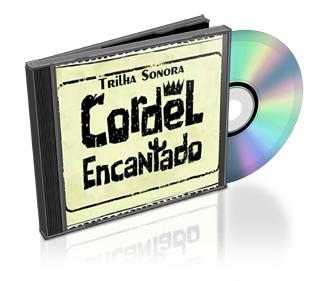 cordelencantado Download – CD Trilha Sonora Cordel Encantado (2011) Baixar Grátis