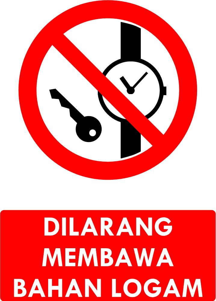Rambu Dilarang Membawa Bahan Logam