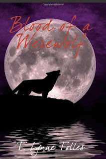 Blood of a Werewolf by T. Lynne Tolles