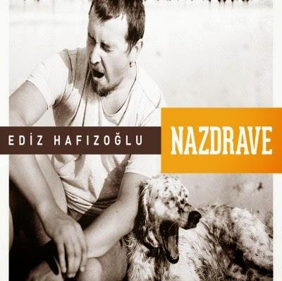 ediz_hafizoglu-nazdrave-2015-full_album.jpg