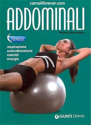 Manuale Roberto Maccadenza Collana Fitness -Addominali  (2010) ITA