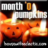 Housewife Eclectic Month 'O Pumpkins