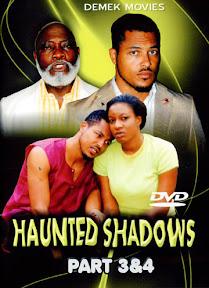 Haunted Shadows 3&4