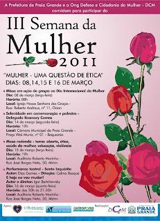 III Semana da Mulher - ONG DCM e Prefeitura de Praia Grande realiza evento para reflexão sobre o universo feminino