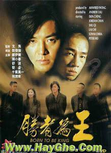 Người Trong Giang Hồ 6: Sinh Ra Để Làm Vua - Young And Dangerous 6: Born To Be King poster