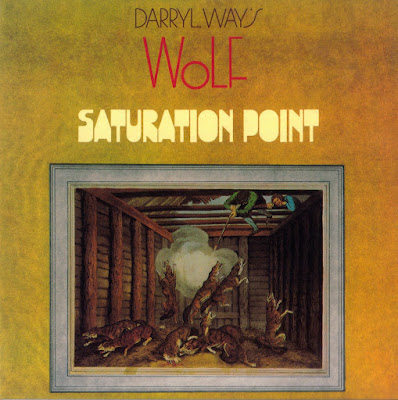 Darryl Way's Wolf ~ 1973 ~ Saturation Point