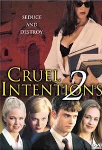 Trò Đùa Tình Ái - Cruel Intentions 2 poster