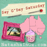 Say G'Day Saturday Button, Natasha in Oz