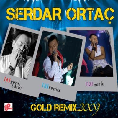 Serdar ortaç gold remix 2009 orjinal full albüm indir