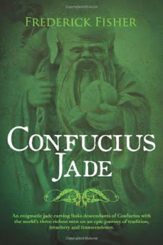 Confucius Jade By Frederick Fisher Book Review