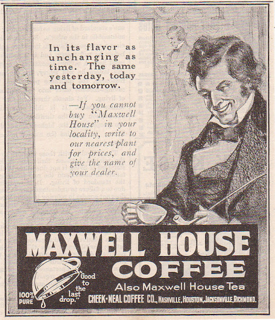 Maxwell House Coffee - 1910