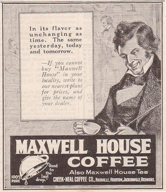 Maxwell House Coffee - 1910