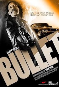 Viên Đạn Lửa - Bullet poster