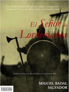 """""""El Señor de Lordemanos"""", de Miguel Ángel Badal"""