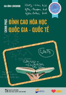 Chinh phục đỉnh cao Hóa học quốc gia - quốc tế
