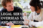 Legal Services for Oversea Vietnamese & Foreigner