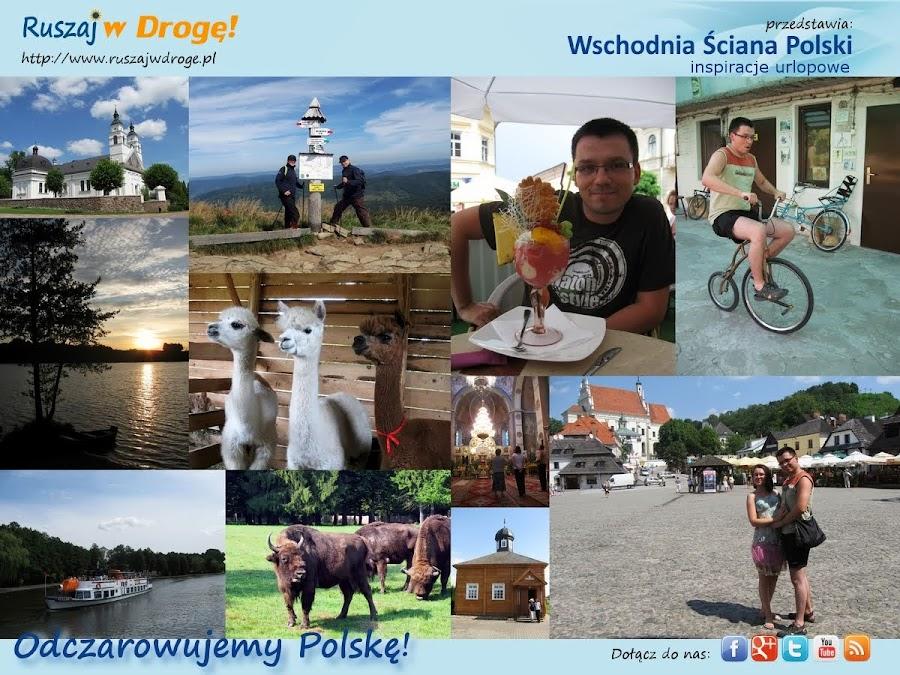 Ruszaj w Drogę odkrywa Wschodnią Ścianę Polski!