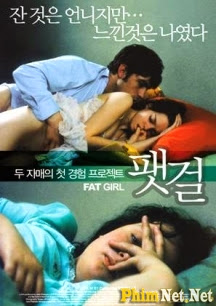 Sự Im Lặng Chết Người - Fat Girl - 2001
