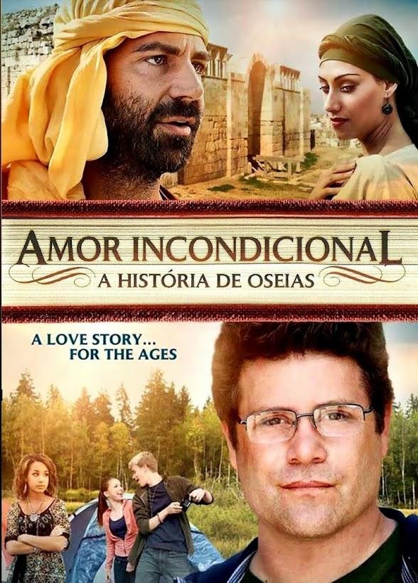 Amor Incondicional: A História de Oseias