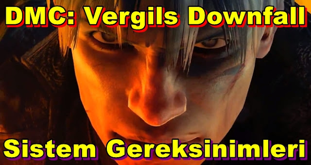 Devil May Cry: Vergils Downfall PC Sistem Gereksinimleri